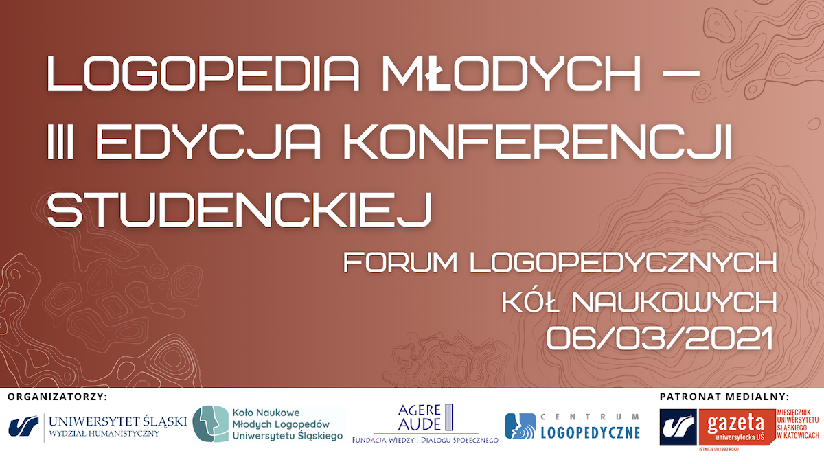 Zapraszamy na III Studencką Konferencję pn.Logopedia Młodych – Forum Logopedycznych Kół Naukowych!